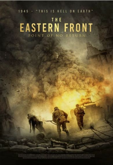 Film - The Eastern Front - Point of No Return